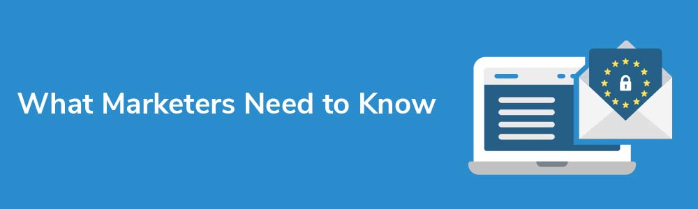 What Marketers Need to Know