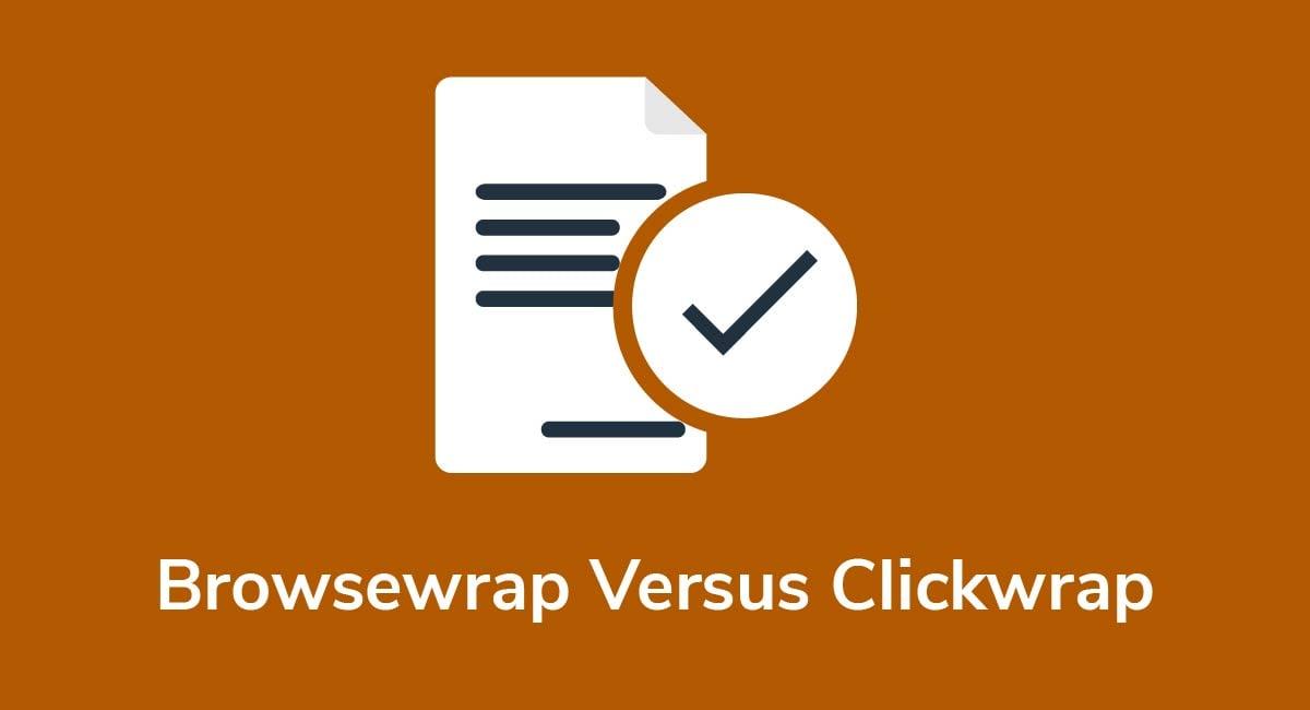 Browsewrap Versus Clickwrap