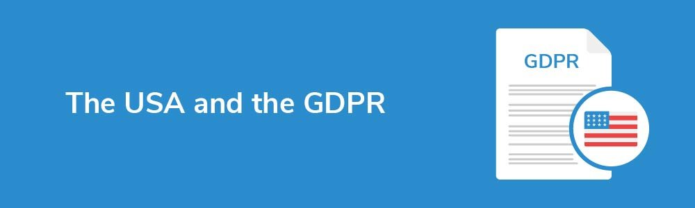 The USA and the GDPR