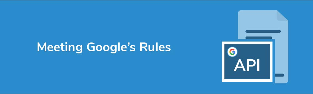 Meeting Google's Rules