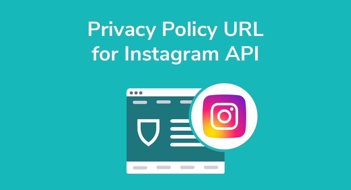 Privacy Policy if You Use Instagram's API