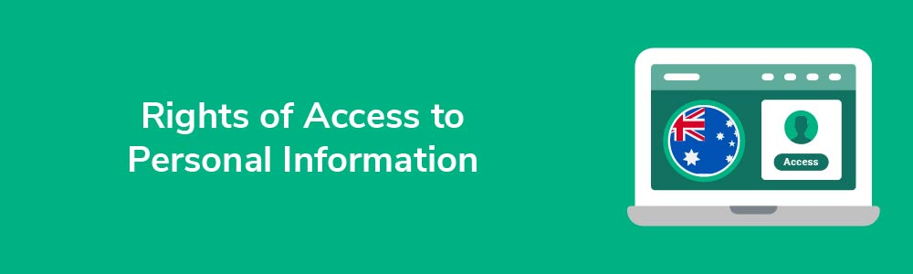 Rights of Access to Personal Information