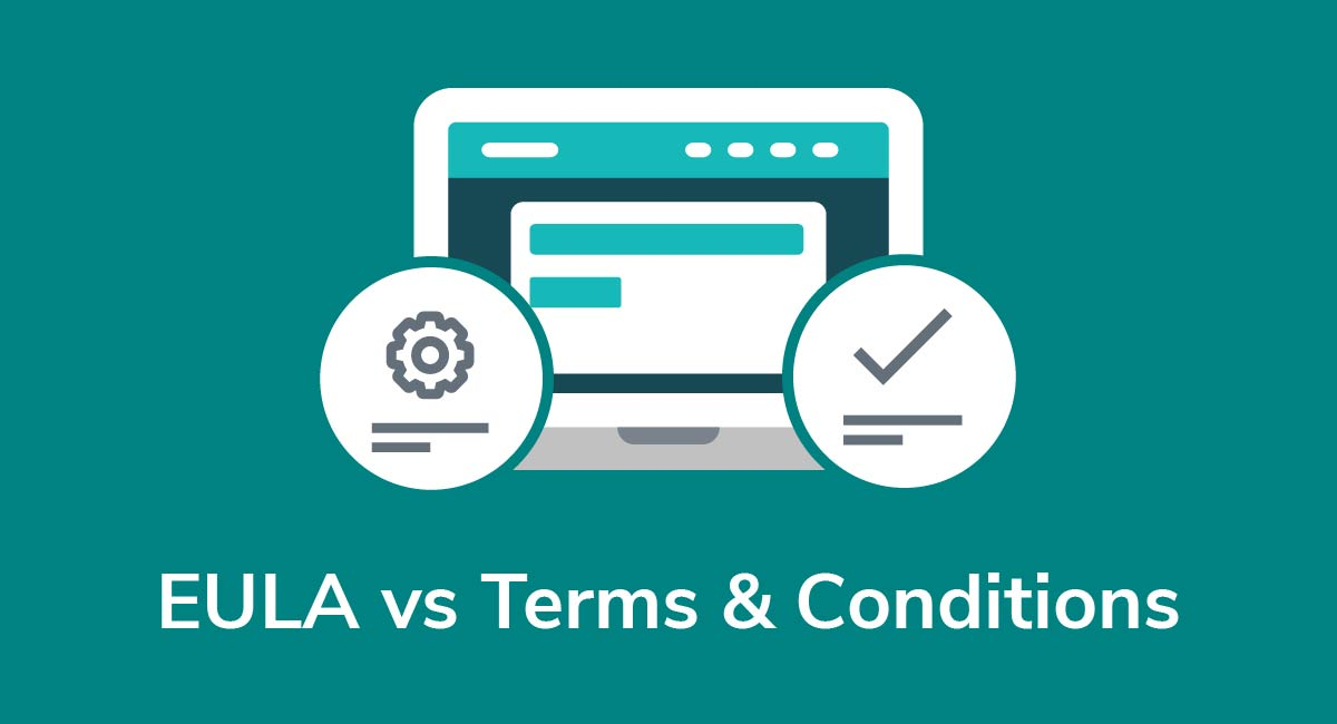 EULA versus Terms and Conditions