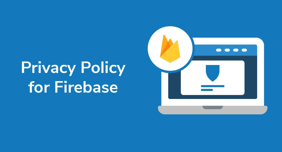 Privacy Policy for Firebase