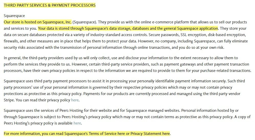Under the Ficus Privacy Policy: Third party services and payment processors Squarespace clause