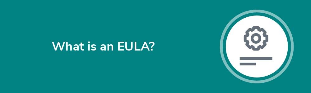 What is an EULA?