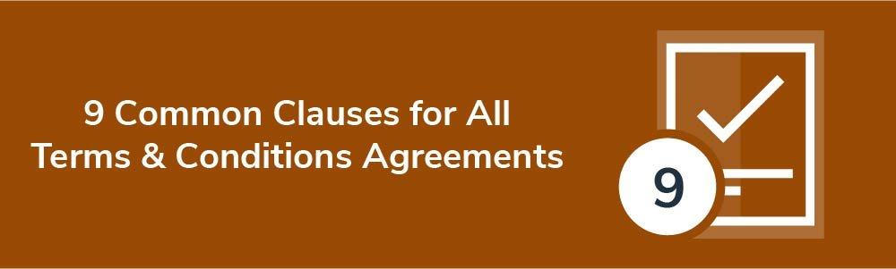 9 Common Clauses for All Terms and Conditions Agreements