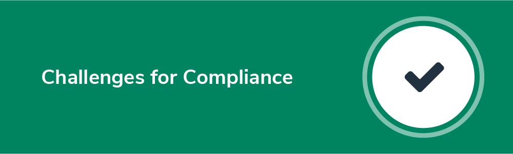 Challenges for Compliance