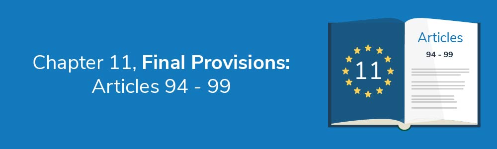 Chapter 11, Final Provisions: Articles 94 - 99