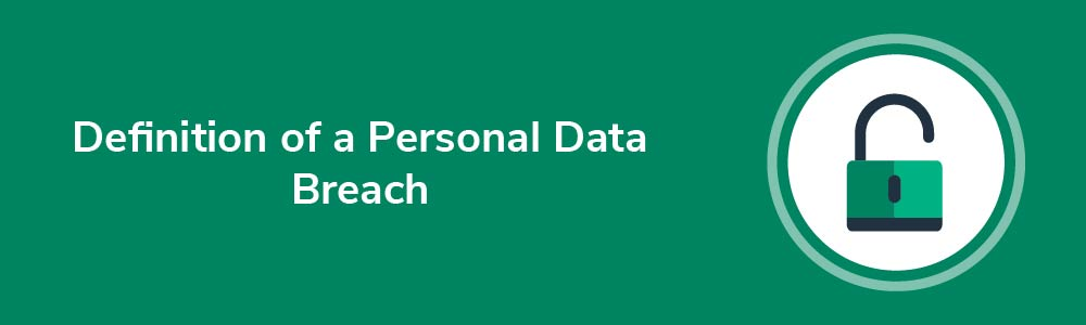 Definition of a Personal Data Breach