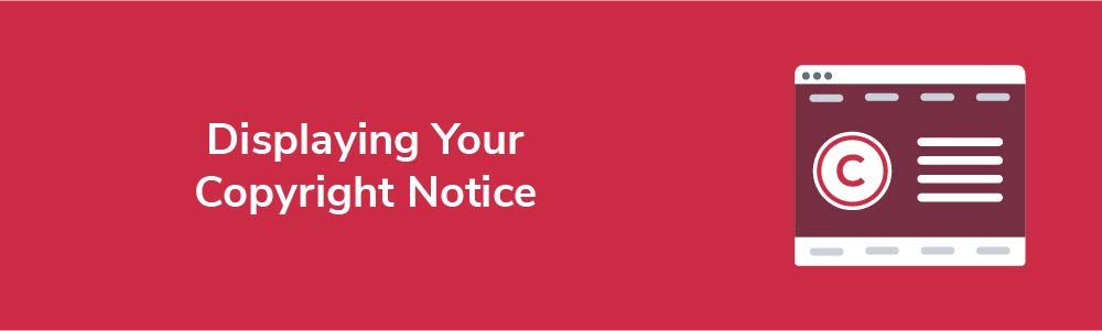 Displaying Your Copyright Notice