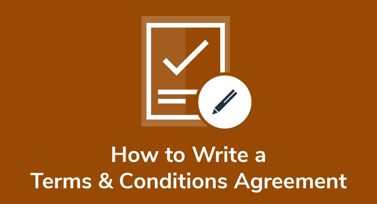 How to Write a Terms and Conditions Agreement