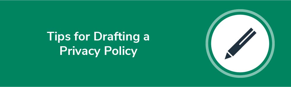 Tips for Drafting a Privacy Policy