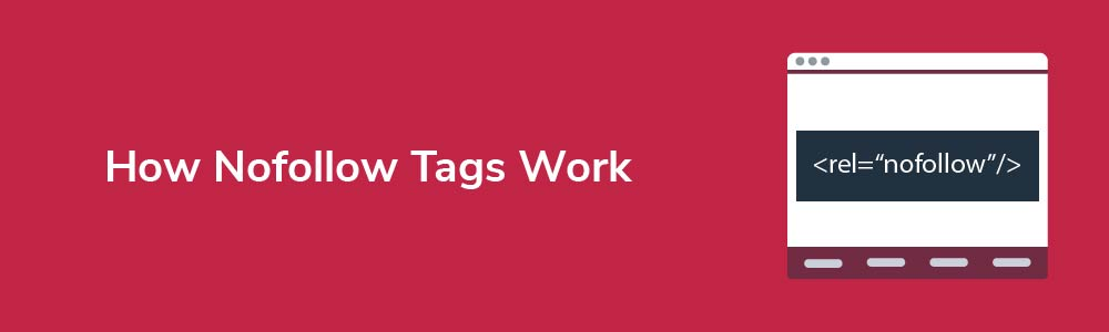 How Nofollow Tags Work