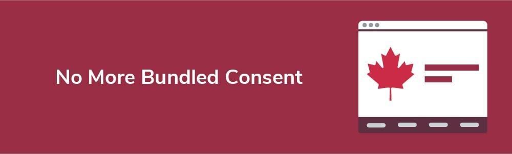 No More Bundled Consent