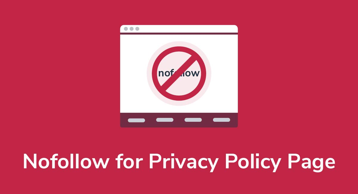 Nofollow for Privacy Policy Page