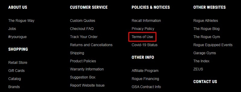 Rogue Fitness website footer: Policies and Notices section - Terms of Use highlighted