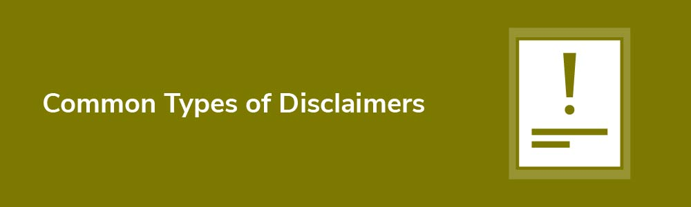 Common Types of Disclaimers