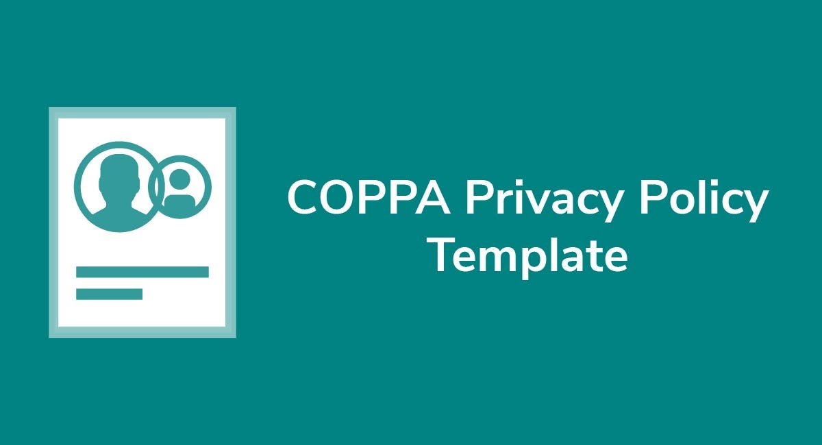 COPPA Privacy Policy Template