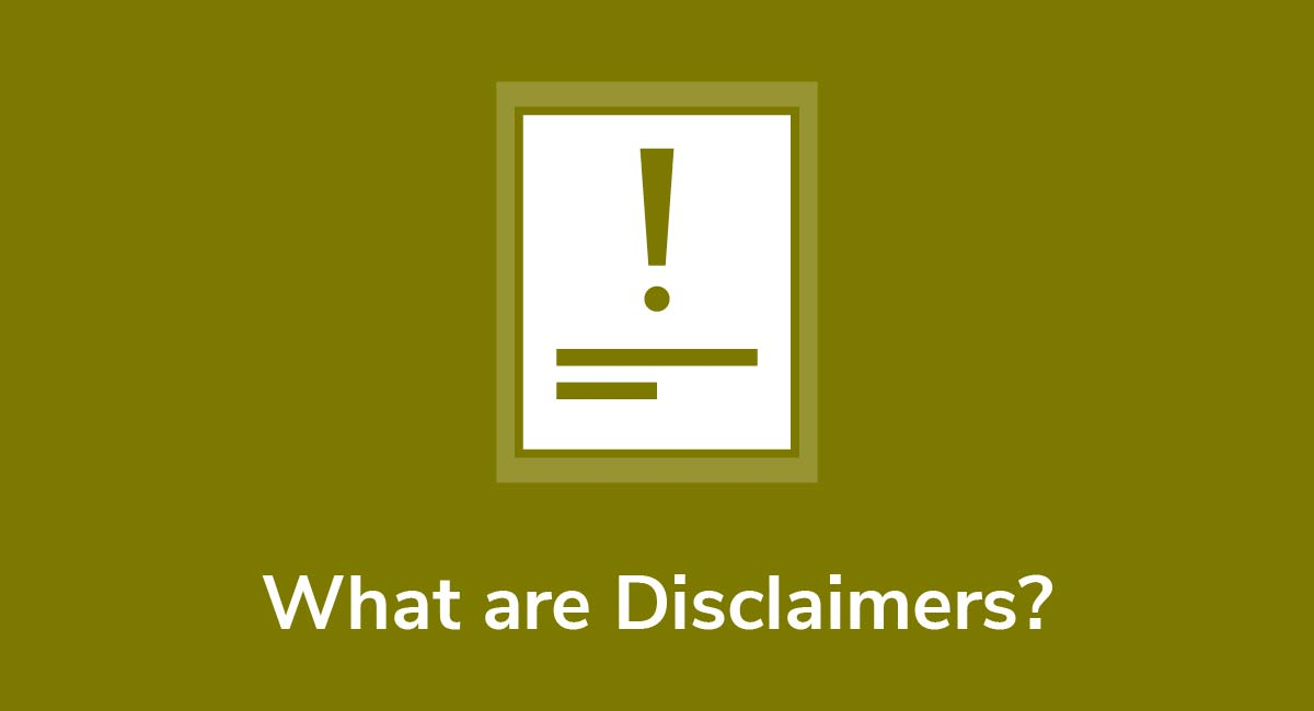 What are Disclaimers?