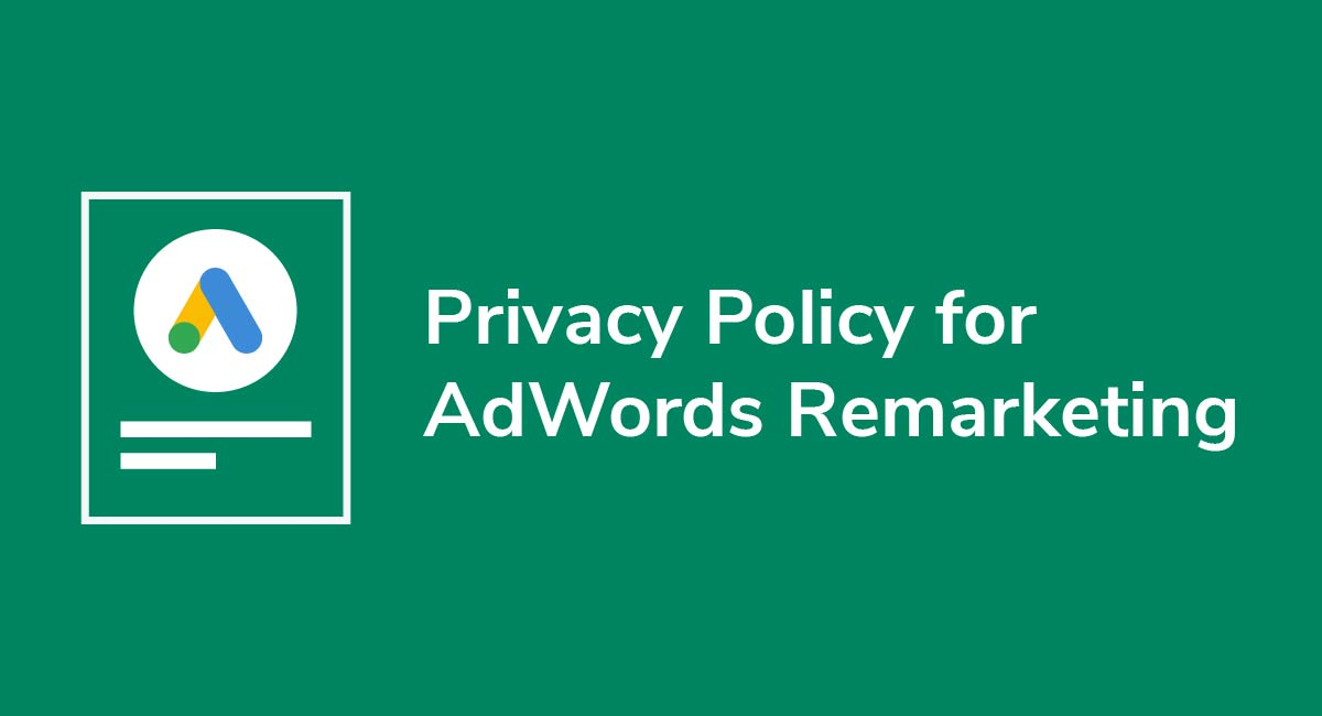 Privacy Policy for AdWords Remarketing