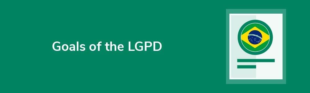 Goals of the LGPD