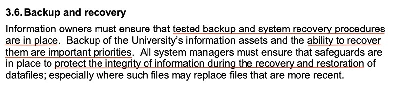 University of Huddersfield IT Security Policy: Backup and recovery clause