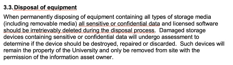 University of Huddersfield IT Security Policy: Disposal of Equipment clause