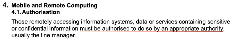 University of Huddersfield IT Security Policy: Mobile and Remote Computing clause - Authorization section