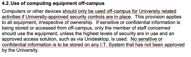 University of Huddersfield IT Security Policy: Mobile and Remote Computing clause - Use of Computing Equipment Of-campus section