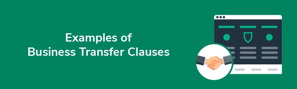 Examples of Business Transfer Clauses