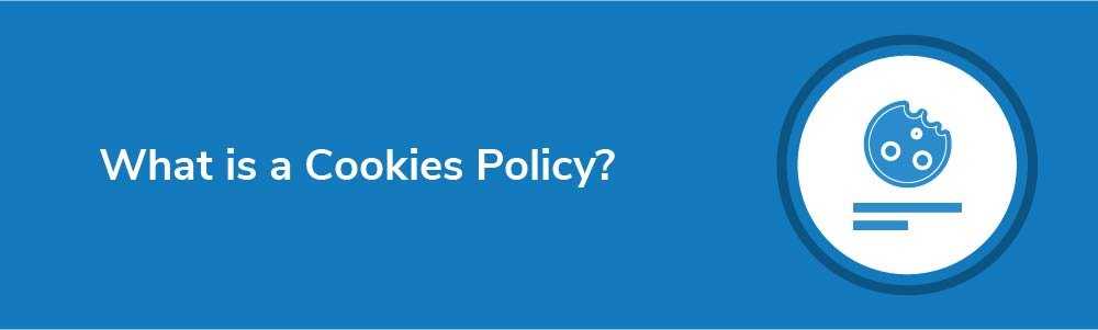 What is a Cookies Policy?