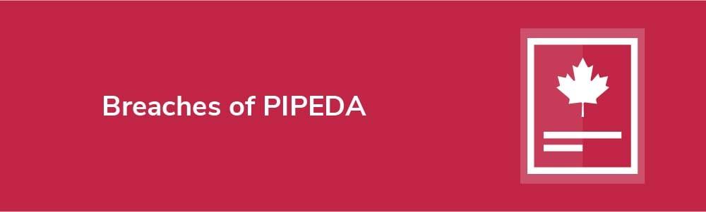 Breaches of PIPEDA