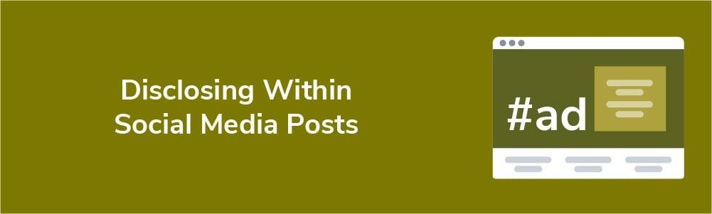 Disclosing Within Social Media Posts