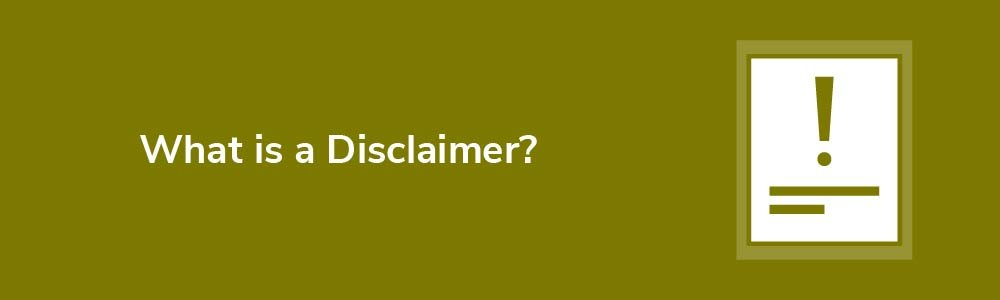 What is a Disclaimer?