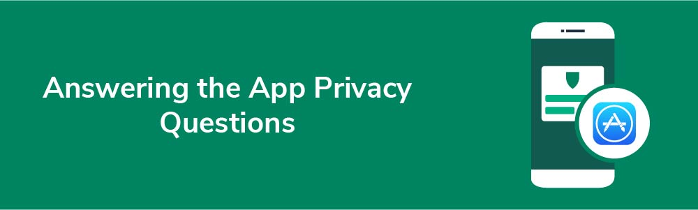 Answering the App Privacy Questions