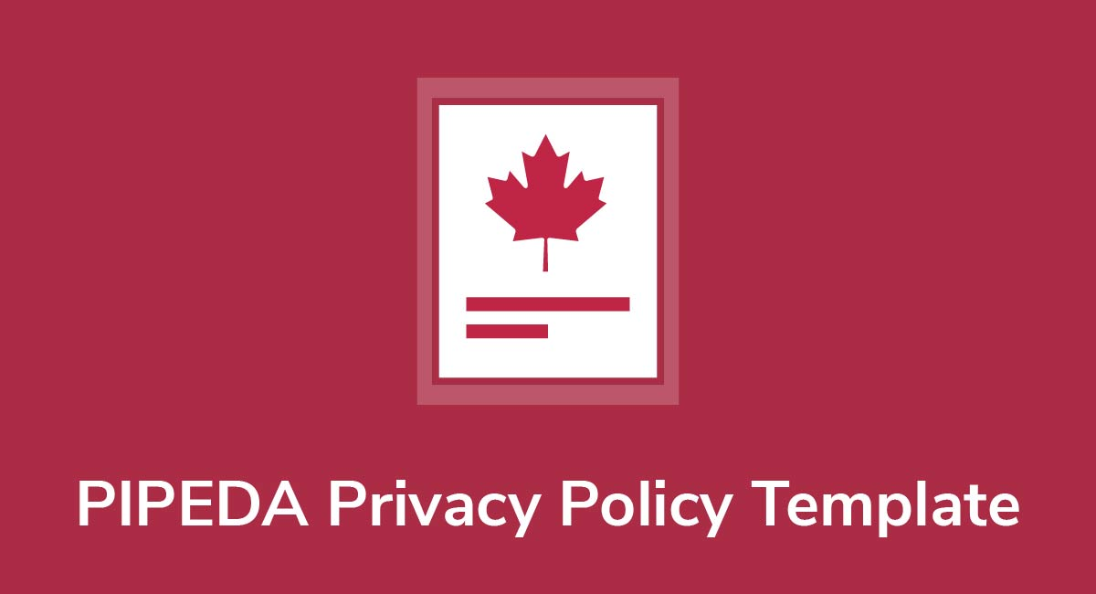 PIPEDA Privacy Policy Template
