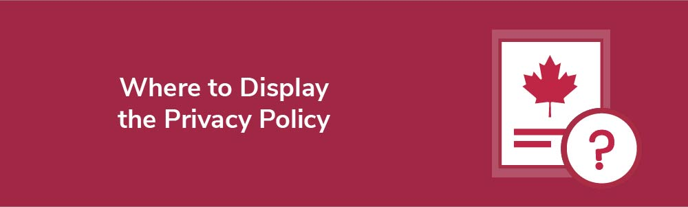 Where to Display the Privacy Policy