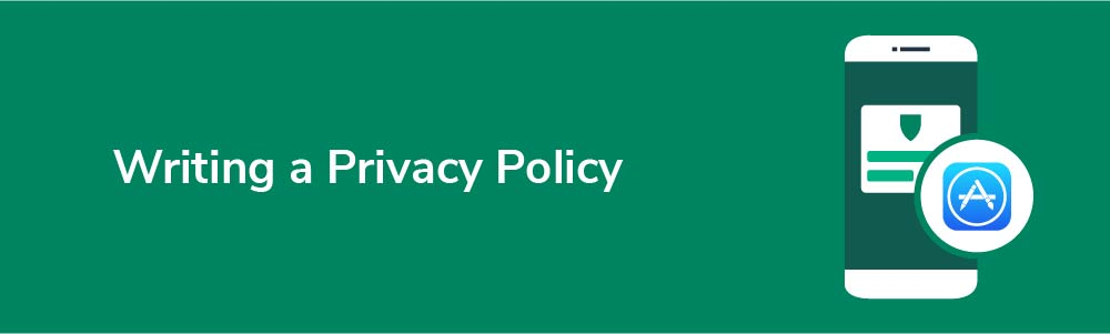 Writing a Privacy Policy