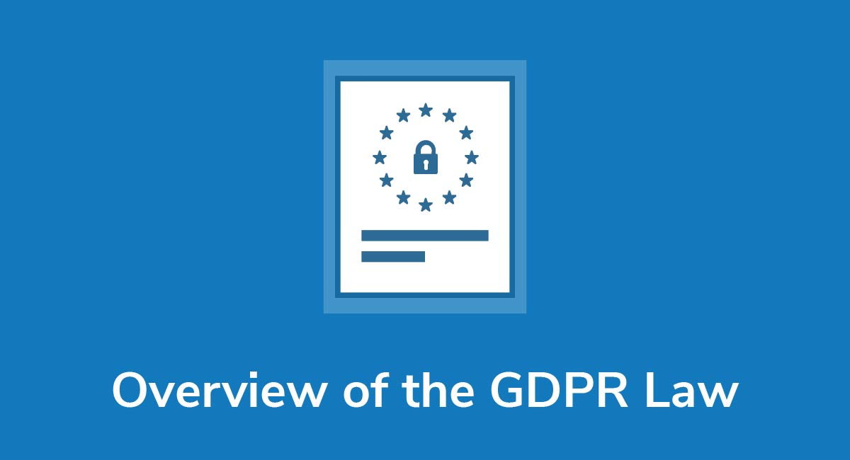 Overview of the GDPR Law