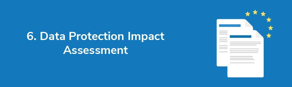 6. Data Protection Impact Assessment