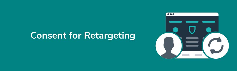Consent for Retargeting