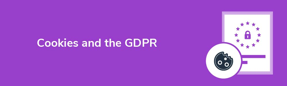 Cookies and the GDPR