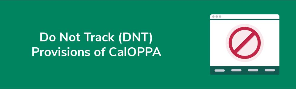 Do Not Track (DNT) Provisions of CalOPPA