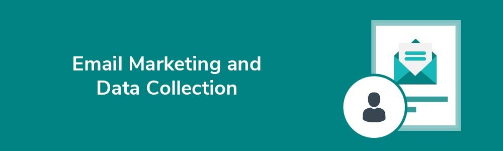 Email Marketing and Data Collection