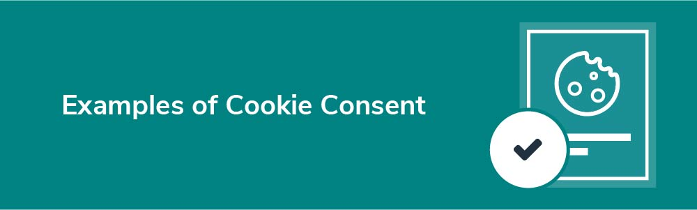 Examples of Cookie Consent