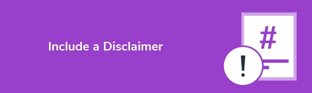 Include a Disclaimer