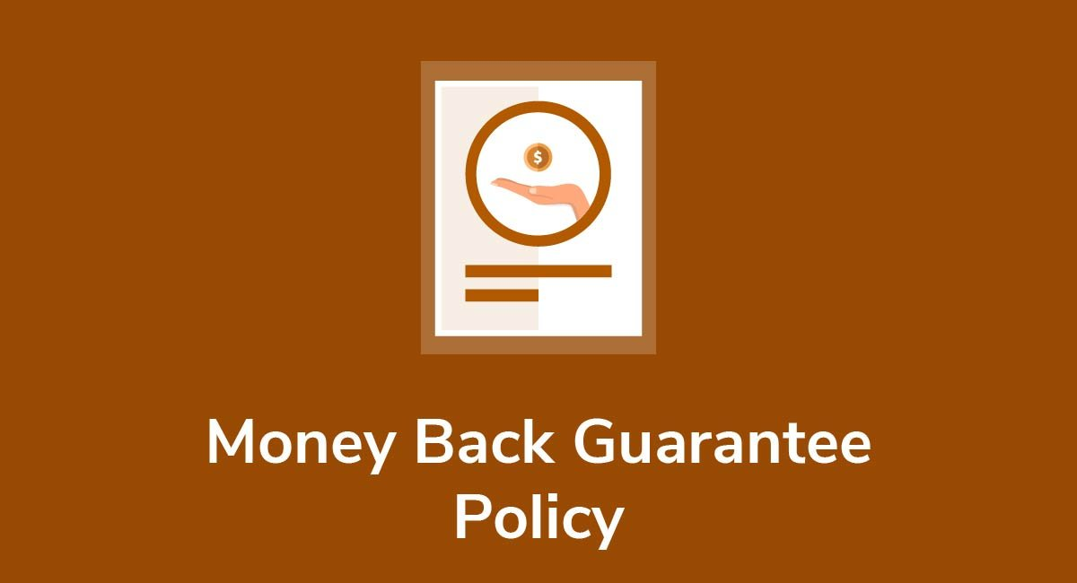Money Back Guarantee Policy