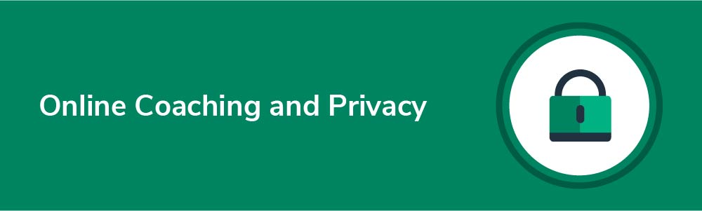 The Online Coaching Business Structure and Privacy