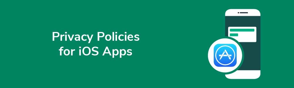 Privacy Policies for iOS Apps